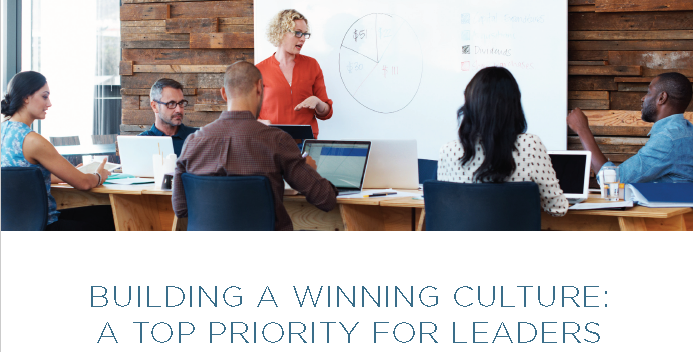 Building A Winning Culture A Top Priority For Leaders.